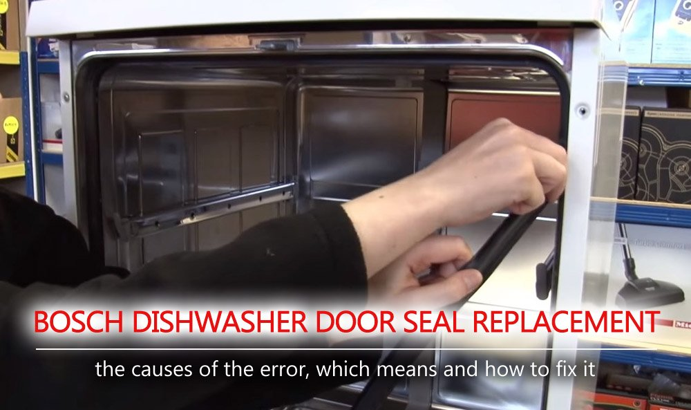 Bosch Dishwasher Door Seal Replacement