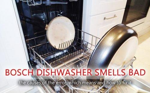 Bosch dishwasher smells bad