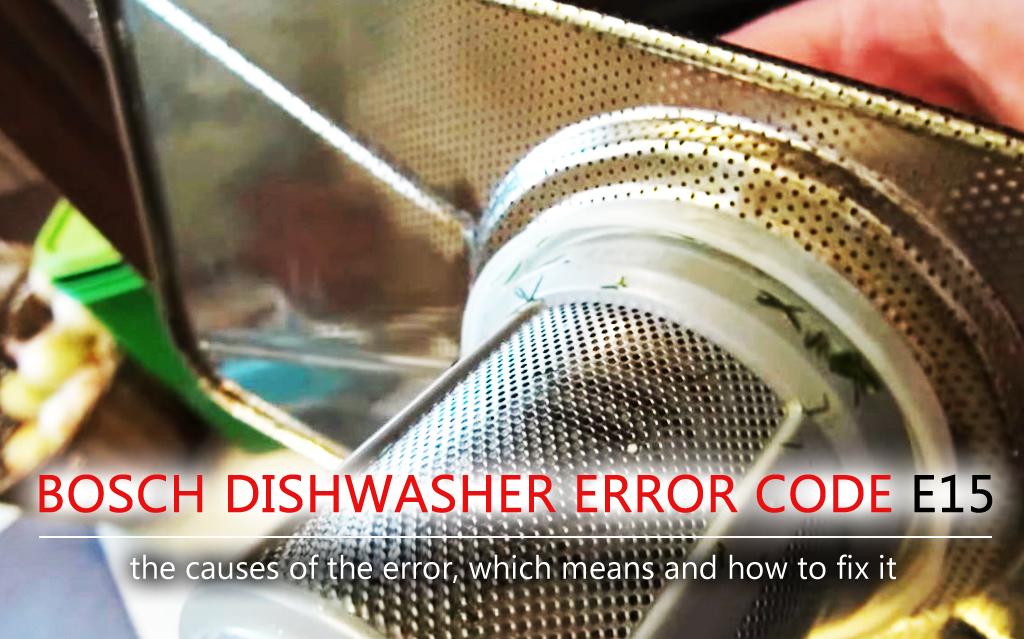 Bosch Dishwasher Error Code E15