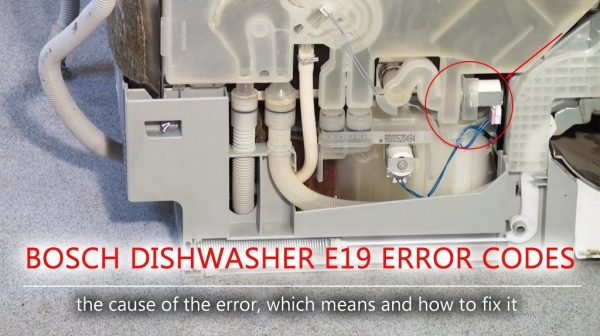 Bosch dishwasher e19 error codes