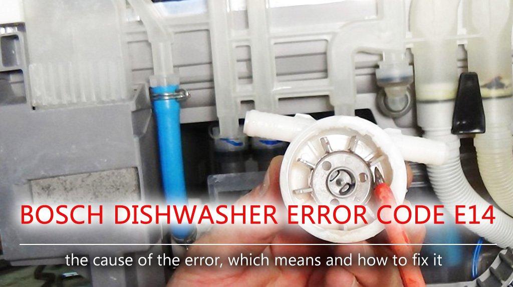 Bosch dishwasher error code e14