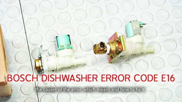 Bosch dishwasher error code e16