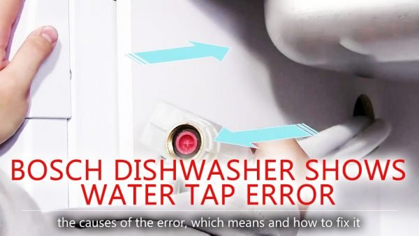 Bosch dishwasher shows water tap error