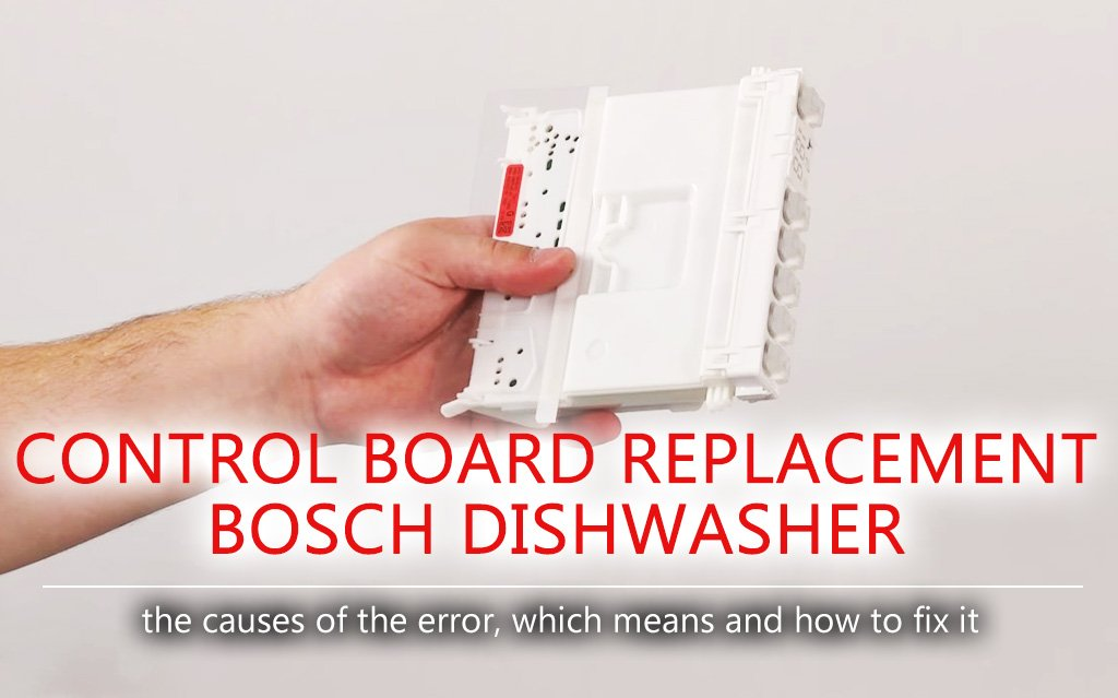 Control board replacement in Bosch dishwasher