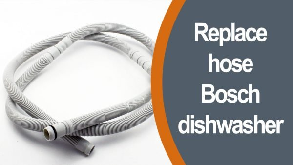 Replace hose Bosch dishwasher