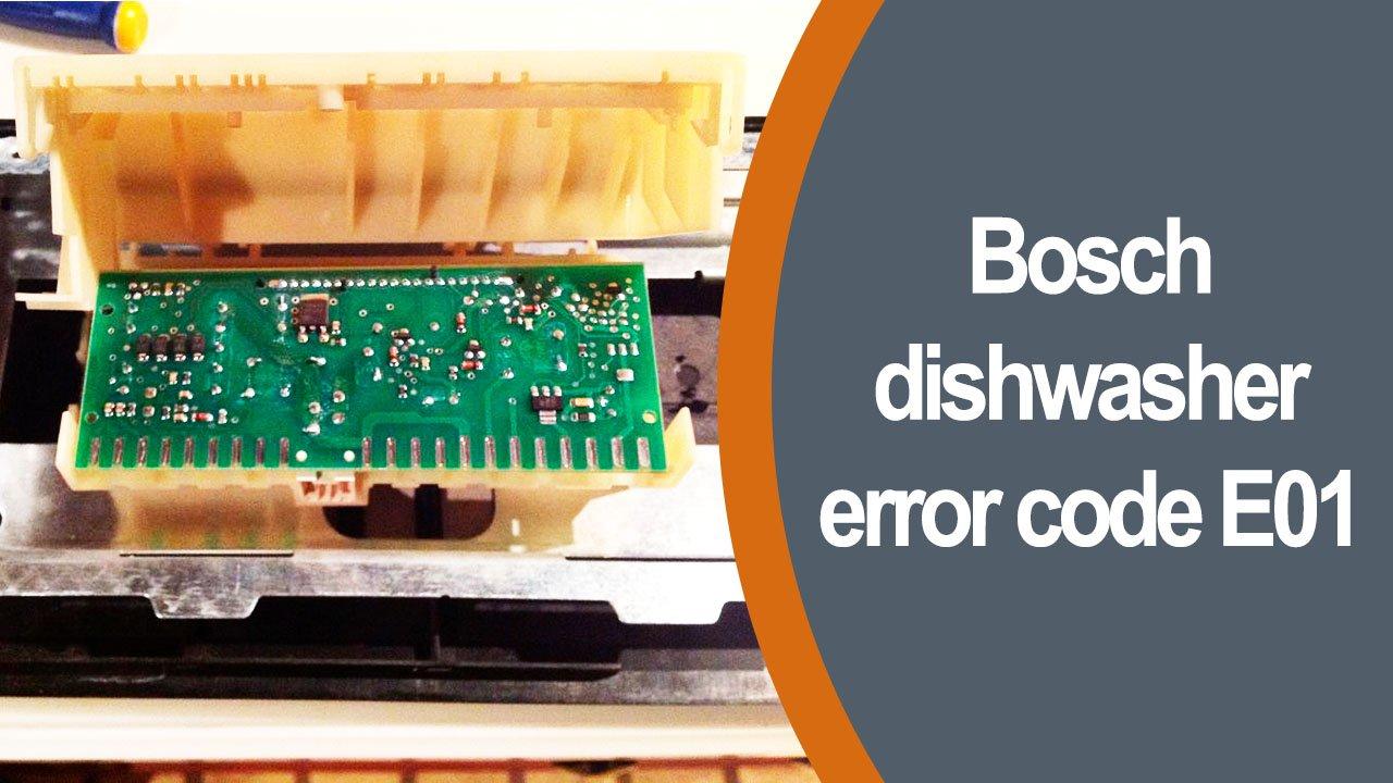 wiring diagram bosch dishwasher shx5av55uc bosch dishwasher error code e01  bosch dishwasher error code e01
